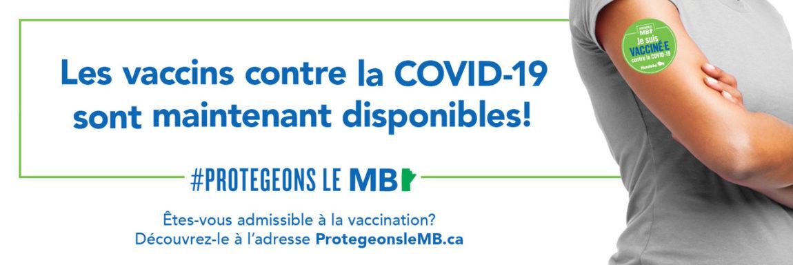 les vaccins contre la COVID-19 sont maintenant disponibles!