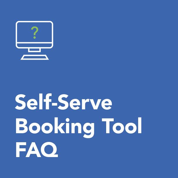 Self-Serve Booking Tool - FAQ