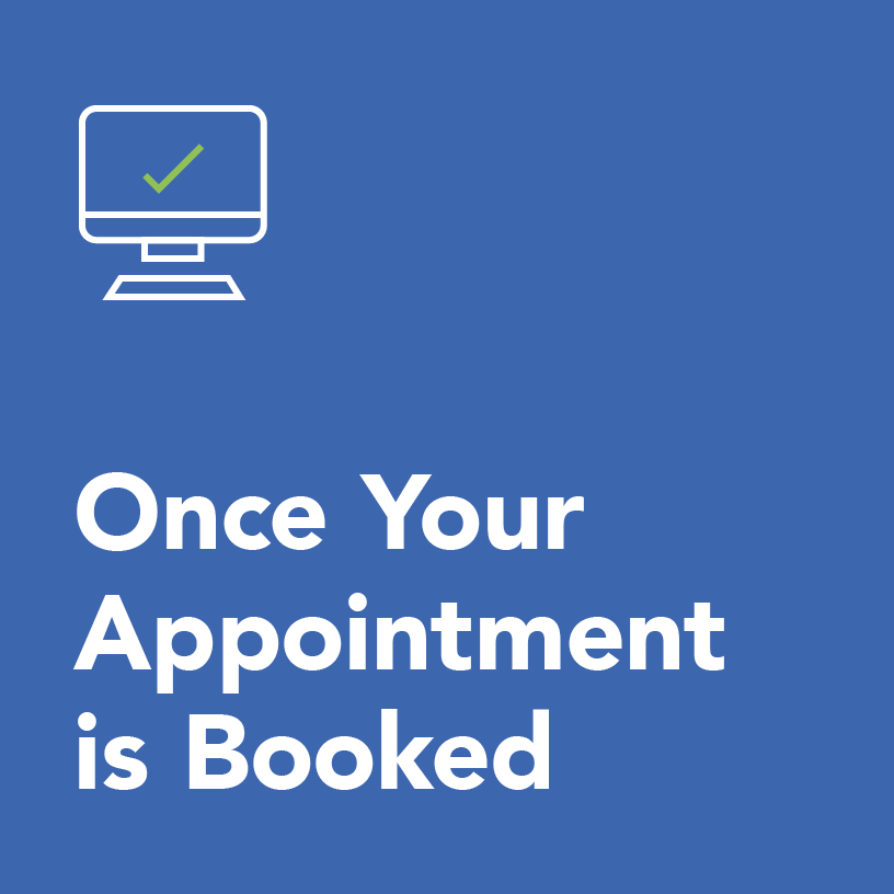 once your appointment is booked
