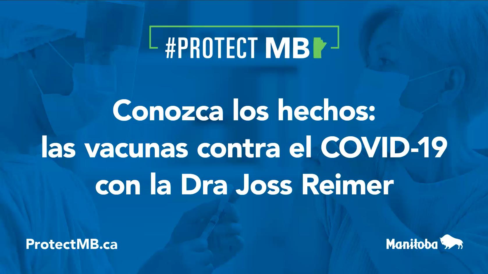 Conozca los hechos: las vacunes contra el COVID-19 con la Dra Joss Reimer