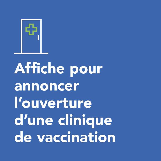 Affiche pour annoncer l'ouverture d'une clinique de vaccination