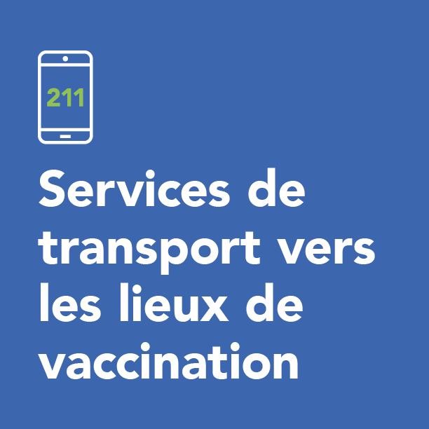 Services de transport vers les lieux de vaccination