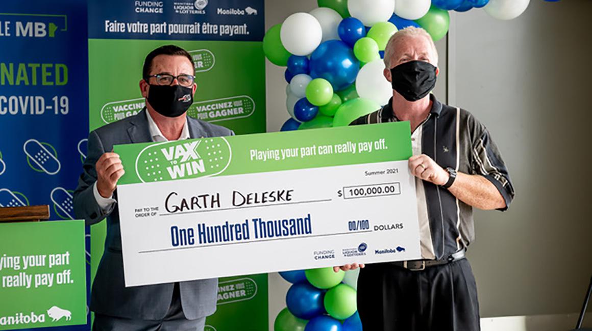 GARTH DELESKE, Vax to Win Lottery Winner