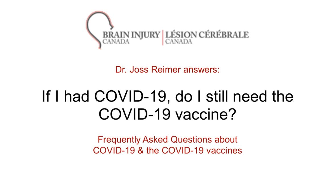 If I had COVID-19, do I still need the COVID-19 vaccine?